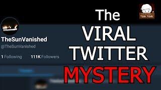 Video The Strange Case Of @TheSunVanished - Inside A Mind MP3, 3GP, MP4, WEBM, AVI, FLV Juni 2019
