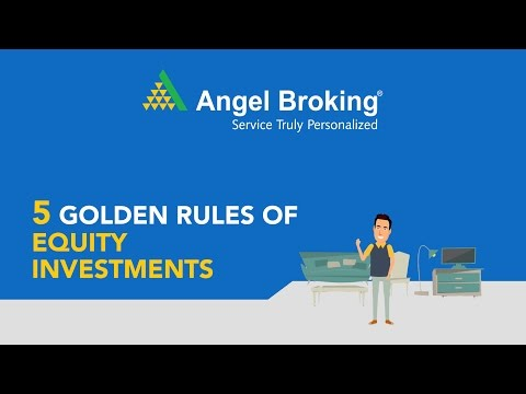 5 Golden Rules of Equity Investment