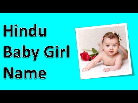 Video Hindu Baby Girl Name download in MP3, 3GP, MP4, WEBM, AVI, FLV January 2017