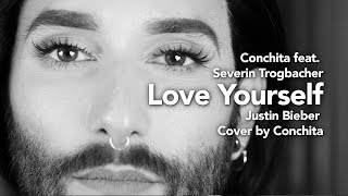 """Conchita Wurst's Cover of Justin Bieber's """"Love Yourself"""".Guitar and backing vocals by Severin Trogbacher.Original Song: Love Yourself, written by Ed Sheeran, Benjamin Levin, and Justin BieberGUITAR & BACKING VOCALS: Severin Trogbacher http://www.severintrogbacher.com MUSIC PRODUCTION: edohttp://www.edomusic.netPLEASE LIKE AND SUSBSCRIBE: Facebook: http://fb.com/edosmusik YouTube: http://youtube.com/channel/UCln72ChOzjIuQtmhOv1L4_wTwitter: http://twitter.com/edomjusikIG: http://instagram.com/edomjusikCONCEPT & MUSIC VIDEO:  André Karsaihttp://KASEE.at ––––––––––#CoverByConchita #theunstoppables #conchitawurst #conchymusic––––––––––MY OFFICIAL CHANNELS––––––––––http://www.youtube.com/ConchitaWursthttp://www.facebook.com/ConchitaWursthttp://www.twitter.com/ConchitaWursthttp://www.instagram.com/ConchitaWursthttp://www.conchitawurst.com"""