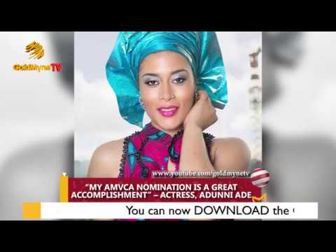 """""""MY AMVCA NOMINATION IS A GREAT ACCOMPLISHMENT"""" – ACTRESS ADUNNI ADE"""