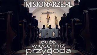 Misjonarze - dużo więcej niż przygoda!
