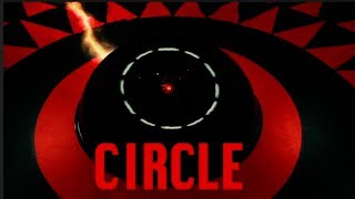 Circle (2015) Review - Logically Illogical