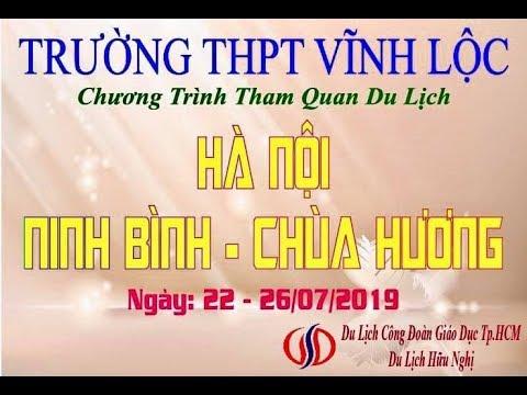 Trường THPT Vĩnh Lộc - Hà Nội - Ninh Bình - Chùa Hương