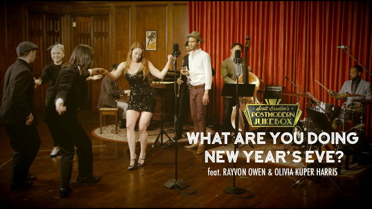 What Are You Doing New Year's Eve? – Postmodern Jukebox ft. Rayvon Owen & Olivia Kuper Harris