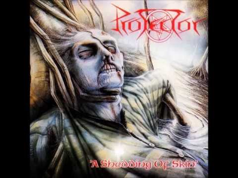 Protector - A Shedding of Skin [Full Album] online metal music video by PROTECTOR