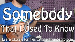 Somebody That I Used To Know - Gotye - Ukulele Tutorial with riff and tabs