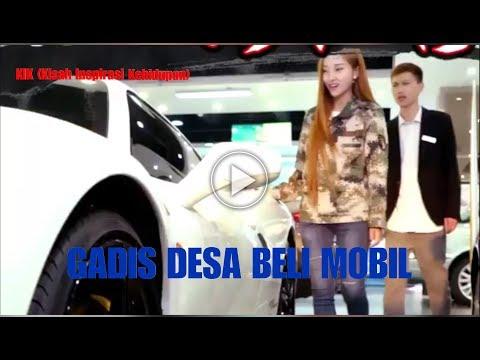 KIK 1 # GADIS DESA BELI MOBIL (видео)