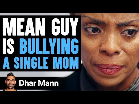 Bully Laughs At Single Mom Then Learns Shocking Truth | Dhar Mann