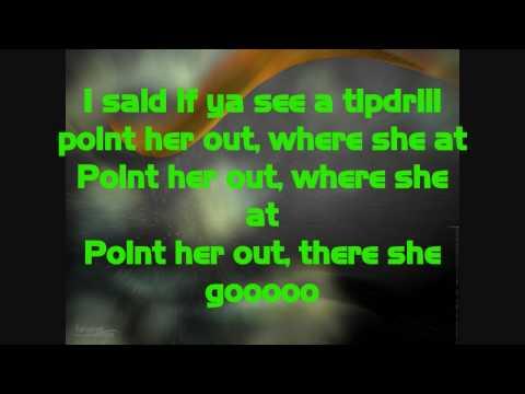 ★Nelly★ Tip Drill ~~►Lyrics
