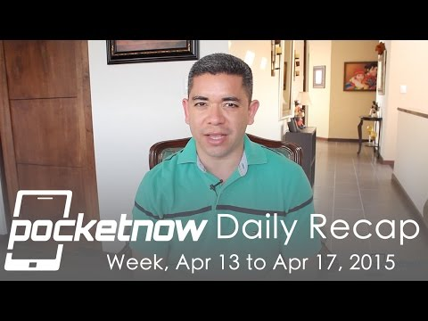 LG G4 leaks, Apple Watch sales, HTC Windows 10 comments & more – Pocketnow Daily Recap