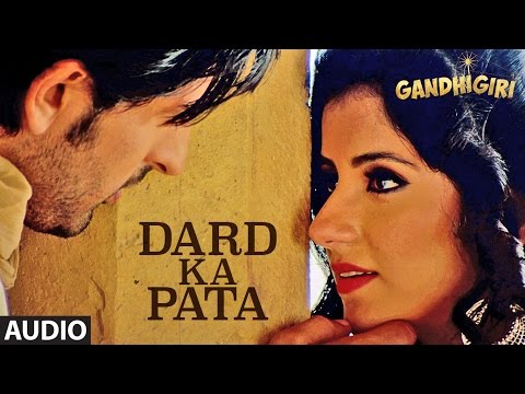 Video DARD KA PATA Full Audio Song | Gandhigiri | Mohammed Irfan,Sam | T-Series download in MP3, 3GP, MP4, WEBM, AVI, FLV January 2017