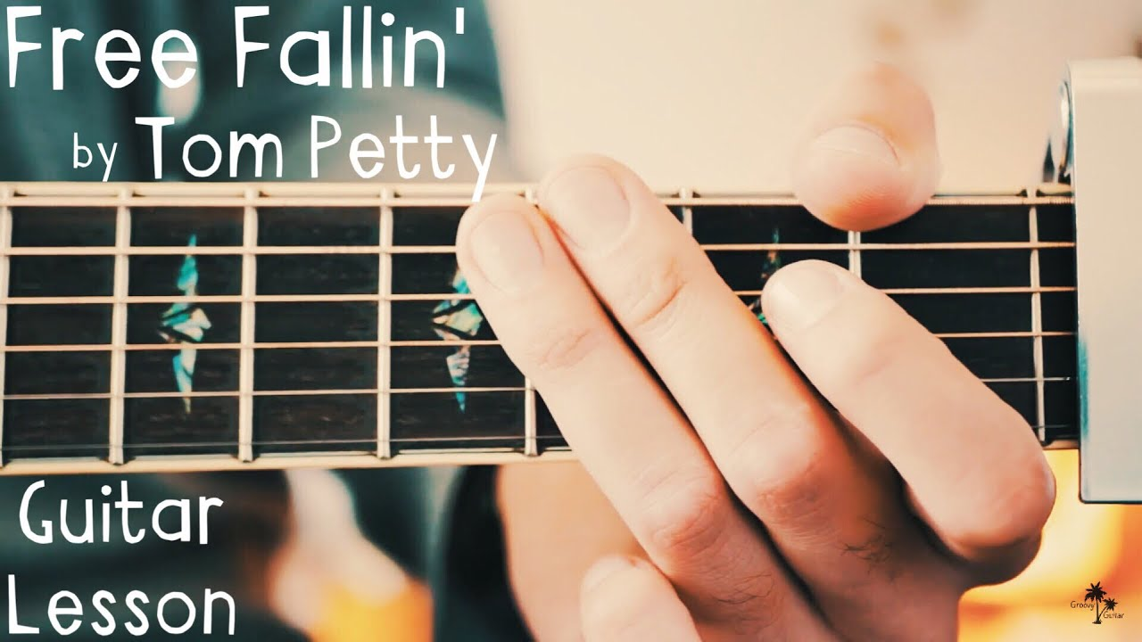 Free Fallin' Tom Petty Guitar Lesson for Beginners // Free Fallin' Guitar Tutorial