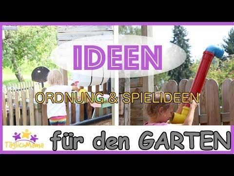 IDEEN für den GARTEN - Ordnung schaffen & Spielideen für Kinder/ mom hacks / Täglich Mama