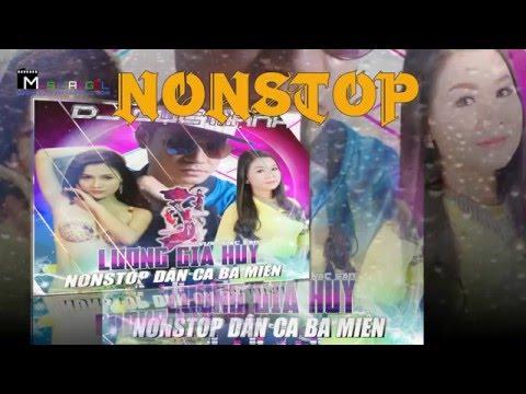 Nonstop Remix Miền Nam dân ca ba miền - Dương Hồng Loan, Lương Gia Huy