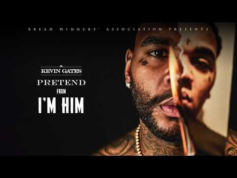 Kevin Gates - Pretend [Official Audio]