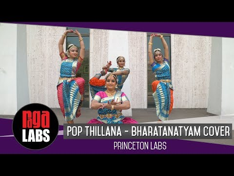 Video Pop Thillana - Bharatanatyam Cover : Princeton Labs | Indian Classical Dance download in MP3, 3GP, MP4, WEBM, AVI, FLV January 2017