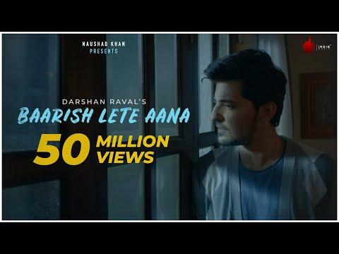 Video Baarish Lete Aana - Official Video | Darshan Raval | Indie Music Label | Sony Music India download in MP3, 3GP, MP4, WEBM, AVI, FLV January 2017
