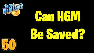 Can H6M Be Saved?   How to Minecraft: Season 6 SMP (H6M)   Ep. 50