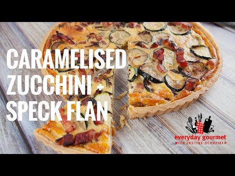 Caramelised Zucchini and Speck Flan | Everyday Gourmet S7 E13