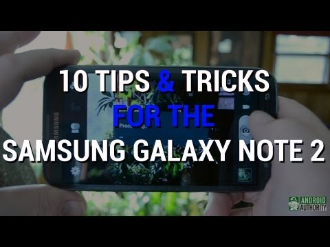 Best Tips & Tricks For The Samsung Galaxy Note 2!