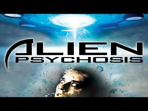 Alien Psychosis - Official Trailer
