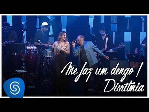 Roberta Sá - Me faz um dengo / Disritmia - part Martinho da Vila (Delírio no Circo) [Vídeo Oficial]