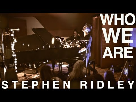 "Stephen Ridley | ""WHO WE ARE"" (LIVE at Dean Street Studios 