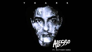 Alesso - Years (feat. Matthew Koma)