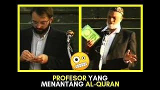 Video Ketika Profesor Kristen Menggunakan Akalnya Menantang Al-Quran 👍 Hasilnya Sangat Mengagumkan MP3, 3GP, MP4, WEBM, AVI, FLV Maret 2019