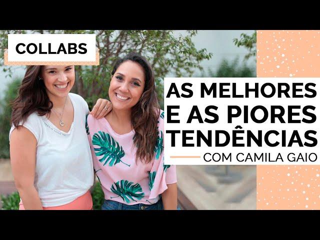 MELHORES E PIORES TENDÊNCIAS DE MODA 2018 COM CAMI GAIO | MARI FLOR - Closet da Mari