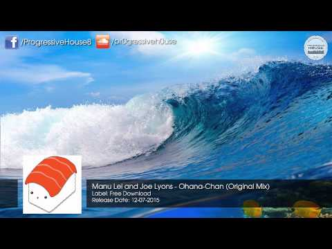 Manu Lei & Joe Lyons - Ohana-Chan (Original Mix) [Free Download]
