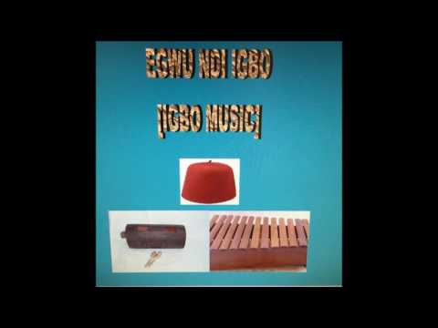 BEST IGBO INSTRUMENTAL MUSIC  (LONG VERSION)