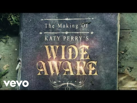 """Katy Perry - The Making of Katy Perry's """"Wide Awake"""""""