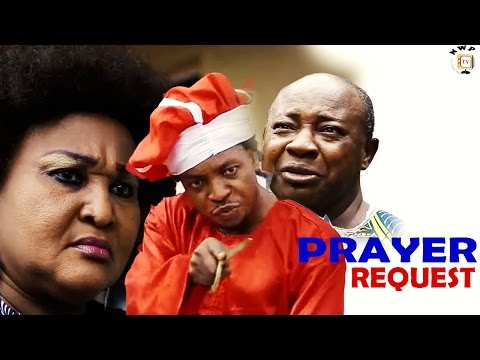 Prayer Request Season 1 - 2017 Latest Nigerian Nollywood Movie