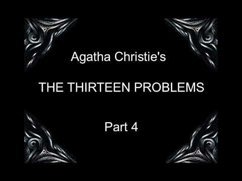 The thirteen problems PART 4 OF 6 (Miss Marple) - Agatha Christie