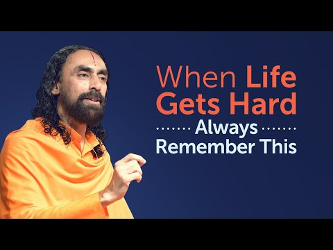 When Life Gets Hard ALWAYS Remember this - Swami Mukundananda on Facing Difficulties