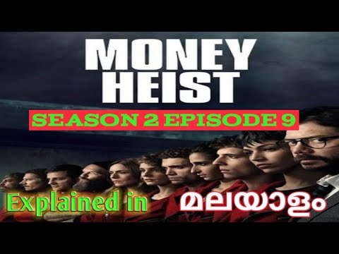Money Heist Season 2/Episode 9/Explained in/Malayalam/Reveal times