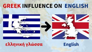 How Did Greek Influence English?