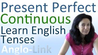 Present Continuous and Present Perfect Continuous, Learn English Tenses Lesson 2