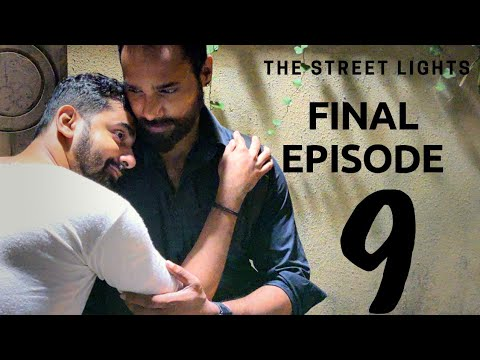 The Street Lights | EP 9 (Final) | @Nakshatra Bagwe & Rohan Pujari