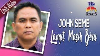 John Seme - Langit Masih Biru (Official Lyric Video)