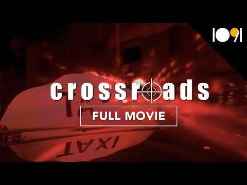 Crossroads (FULL MOVIE)