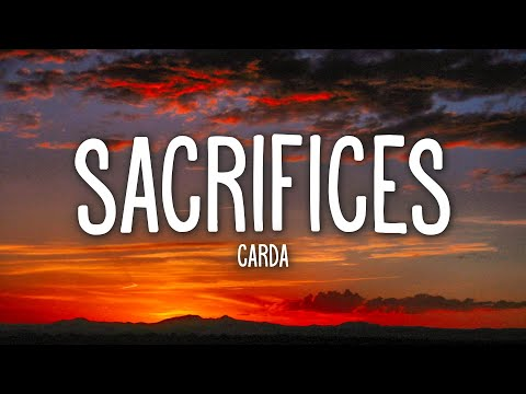 Carda - Sacrifices (Lyrics) feat. Jordan Powers