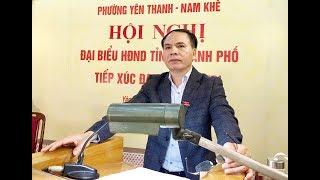 Đại biểu HĐND tỉnh, thành phố tiếp xúc cử tri phường Yên Thanh, Nam Khê