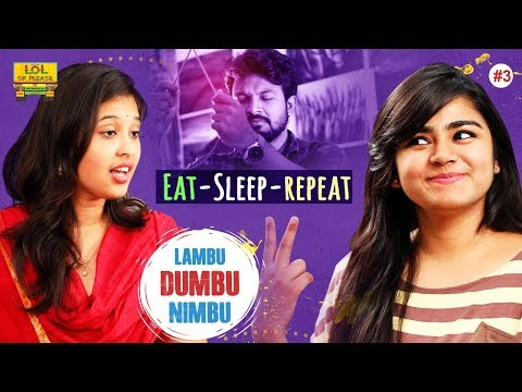 Lambu Dumbu Nimbu - Eat Sleep Repeat - Epsiode #3 || New Comedy Web Series || Lol Ok Please