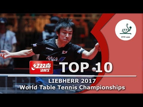 DHS ITTF Top 10 - 2017 World Championships