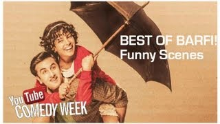 Best Of Barfi I Laugh Riot