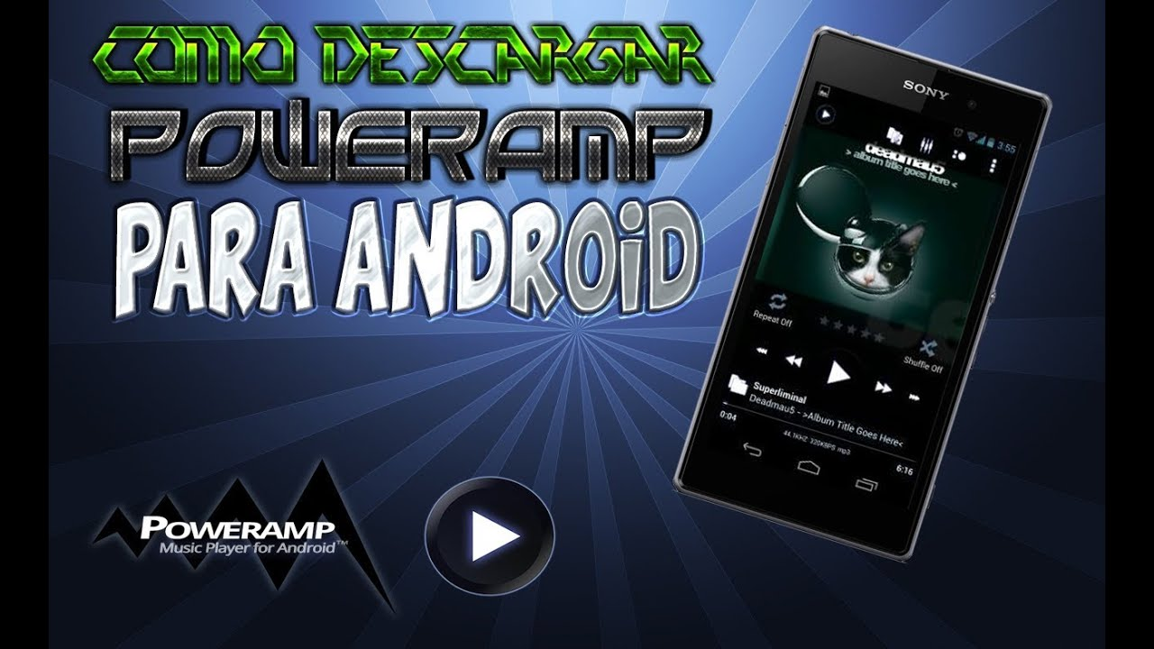 Descargar PowerAMP para Android FULL [APK] [Descarga] [NO ROOT] para celular #Android