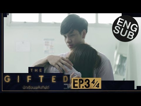 [Eng Sub] THE GIFTED นักเรียนพลังกิฟต์ | EP.3 [4/4]